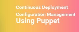 Continuous-Deployment-Configuration-Management-usi