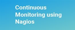 Continuous-Monitoring-using-Nagios