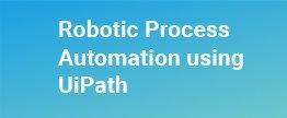 Robotic-Process-Automation-using-UiPath