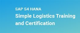 SAP-S-HANA-Simple-Logistics-Training-and-Certific